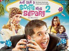 Até Que A Sorte Nos Separe 2 (Filme Completo HD)
