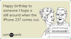Afbeeldingsresultaat voor someecards birthday friend funny