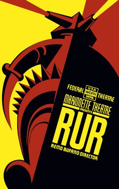 """A Works Project Adminstration poster for the Federal Theatre Project presentation of """"RUR"""" at the Marionette Theatre in New York, directed by Remo Bufano. The art work was created by Charles Verschuuren between 1936 and 1939."""
