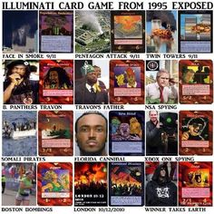 """This card deck shown in the picture was printed in 1995... it was called """"The Illuminati Card Game""""..... Look at the picture.... and tell me it's not messed up..... Are we being led? Are we part of some plan......"""