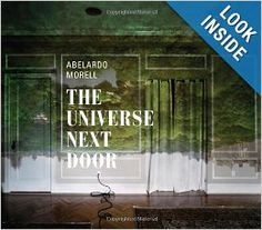 Abelardo Morell : the universe next door / Elizabeth Siegel with Brett Abbott and Paul Martineau. [Chicago, Illinois] : The Art Institute of Chicago ; New Haven : Distributed by Yale University Press, 2013 Camera Obscura, Contemporary Photographers, England And Scotland, White Picture, Art Institute Of Chicago, Next Door, Book Collection, Book Design, Art Photography