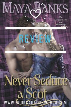 Never Seduce a Scot - Maya Banks reviewed @ Booksadaisisworld.com Like U, Just Love, Maya Banks, Historical Romance, Read Books, Breathe, Reading, Movie Posters, Film Poster
