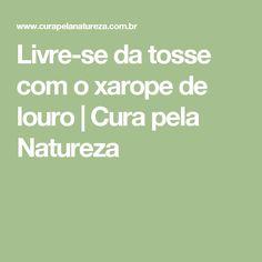 Livre-se da tosse com o xarope de louro | Cura pela Natureza