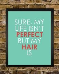 Another funny quote about hair