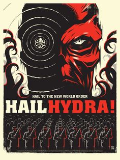 Captain America Poster Hail Hydra. Artists Olly Moss, Tyler Stout, and Eric Tan.