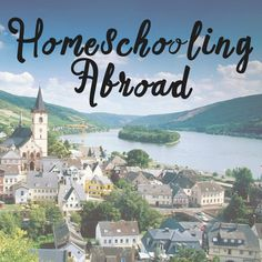 How easy is it to homeschool abroad? Learn this parents approach! Homeschool Graduation Ideas, Homeschool High School, Homeschool Math, Homeschooling, Education, Parents, Field Trips, Scouting, Geology