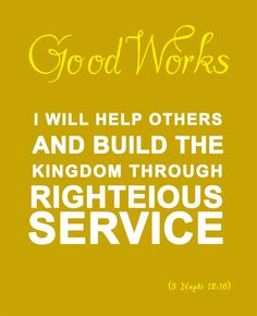 LDS Young Woman Values - 6. GOOD WORKS