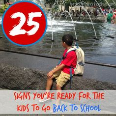 25 Signs You're Ready for the Kids to Go Back to School