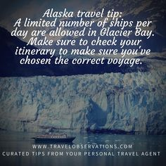 Here's a great #traveltip for #Alaska: Did you know only a limited number of cruise ships per day are allowed in stunning Glacier Bay? Don't assume all Alaska cruises follow the same itinerary. If Glacier Bay is on your bucket list, be sure to choose your cruise ship and your cruise itinerary carefully. Also, be sure to get up early the day you're cruising Glacier Bay - the ship will provide blankets and deckchairs and hot chocolate for you to sit back and watch the amazing views!