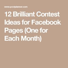 12 Brilliant Contest Ideas for Facebook Pages (One for Each Month)