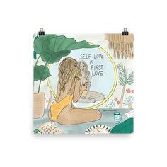 Self Love is First Love - Print - 14×14