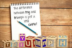 """you know what day it is... it's UMPH! Day """"The difference between try and triumph is just a little umph!"""" #HumpDay"""