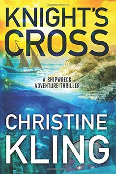 Knight's Cross (The Shipwreck Adventures) by Christine Kling http://www.amazon.com/dp/1503944638/ref=cm_sw_r_pi_dp_3HaAwb1G8SXFA