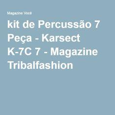 kit de Percussão 7 Peça - Karsect K-7C 7 - Magazine Tribalfashion