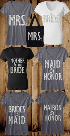 MRS., Bride, Maid of Honor, Bridesmaid & More! Mix and Match to fit your Bridal Party. NOW ON SALE!!