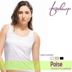 Elegance comes from being at comfort. Poise camisoles from Feelings with comfort fit give you good composure. #Inners