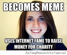 Referred to as a creepy overly attached girlfriend uploads another vid to make the internet laugh once again How To Raise Money, How To Become, Overly Attached Girlfriend, Happy Guy, Picture Fails, Marry Me, Comedians, Trending Memes, My Best Friend