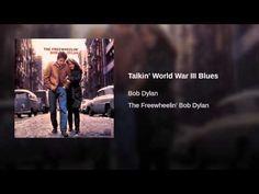 Talkin' World War III Blues by Bob Dylan