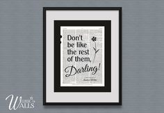Don't Be Like The Rest Of Them Darling  Vintage by ClassicWalls