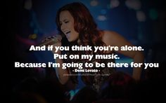 Put On Your Music - Demi Lovato #quotes