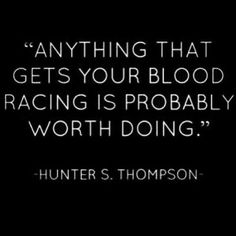 What gets your blood racing? #quote #motivation #inspirational #life #success #mrblueprint