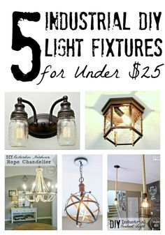 Bless'er House | 5 DIY Industrial Light Fixtures for Under $25 - Great ideas for jazzing up plain, builder grade lights!