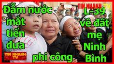 Đẫm nước mắt tiễn đưa phi công L39 về đất mẹ Ninh Bình