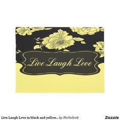 Live Laugh Love in black and yellow florals Doormat