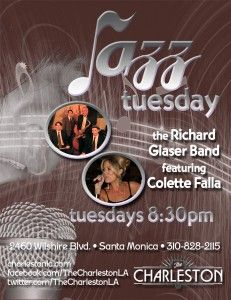 #JazzTuesday w/Richard Glaser Band and @Colette Falla Tue. 8:30pm