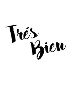 Trés Bien - Very Goo