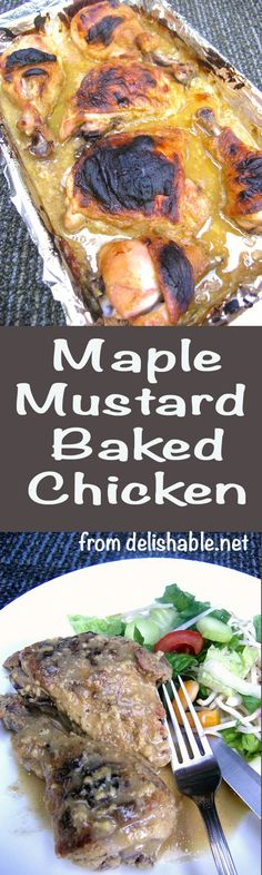 Maple Mustard Baked Chicken recipe - absolutely delicious and very easy to prepare! We LOVE the fabulous combo of real maple syrup and Dijon mustard. YUM! | delishable.net