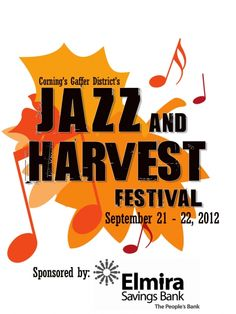 Jazz & Harvest Festival : Corning's Gaffer District - September 21-22, 2012 - Come join Glenora Wine Cellars for the17th annual Jazz & Harvest Festival. Join us for Finger Lakes wine and beer tastings, live music, food and fun for the whole family!