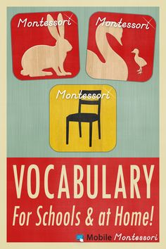 Vocabulary Apps for young children, by Mobile Montessori  Animals: https://itunes.apple.com/us/app/animals-montessori-approach/id400726281?mt=8  Baby Animals: https://itunes.apple.com/us/app/baby-animals-montessori-approach/id482063551?mt=8  Home: https://itunes.apple.com/us/app/montessori-approach-to-vocabulary/id402365630?mt=8  www.mobilemontessori.org