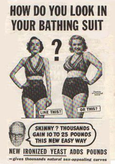 back in the days when women wanted to be curvy and not skunny