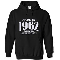 Made in 1962 - Aged Tshirts and Hoodies T-Shirts, Hoodies (37$ ==► Order Here!)
