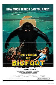Revenge Of Bigfoot (1979) Horror Movie Posters, Horror Films, Bigfoot Movies, Bigfoot Pictures, Bigfoot Sasquatch, Cryptozoology, Poster S, Vintage Horror, Classic Films