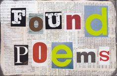 Talk in English and have fun: FOUND POETRY