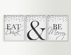 Beautiful set of 3 kitchen or dining room wall decor art prints read  Eat Drink & Be Merry  in modern yet elegant typography in your choice of color with whimsical diamonds at the top. They look beautiful as kitchen signs or dining room art ! Background has subtle textured look.  - All prints sold Unframed and Unmatted -  COLOR: Choose from color swatches above or specify custom colors.  SIZES: Choose 8x10 11x14 or 16x20 from drop-down menu  ABOUT THESE PRINTS: - These prints are made on…