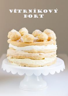 Bez Papriky: Větrníkový dort Cupcake Cakes, Cupcakes, Kefir, Vanilla Cake, Cereal, Food And Drink, Baking, Breakfast, Desserts