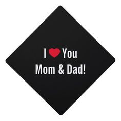 I Love You Mom Dad School College Graduate Tassel Graduation Cap Topper #dadhat #hatfordad #truckerhat