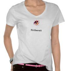 T-Shirt flirtbereit