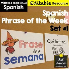 """These EDITABLE posters make it easy to incorporate a """"phrase of the week"""" into your Spanish class this year. Push your students to learn useful phrases that aren't always taught by traditional textbooks."""