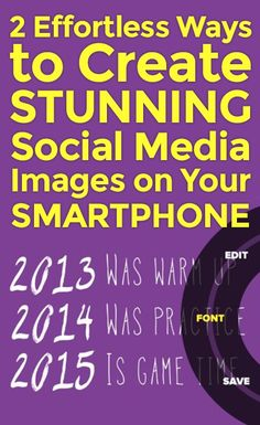 2 Effortless Ways to Create STUNNING Social Media Images on Your Smartphone