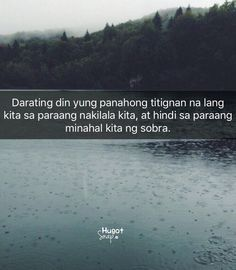 Filipino Quotes, Pinoy Quotes, Tagalog Love Quotes, Love Song Quotes, Self Love Quotes, Love Quotes For Him, Crush Quotes, Words Quotes, Tagalog Quotes Patama