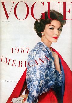 Vogue February 1957 Americana Cover -- Red, White, and Blue Vogue Magazine Covers, Fashion Magazine Cover, Fashion Cover, Vogue Fashion, 1950s Fashion, Vintage Fashion, Fashion Models, Vogue Models, High Fashion