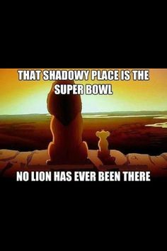 so trueeeeee!!!!!! but the Packers been there!!!!! GO PACK GO!!!