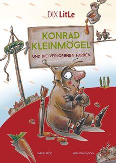 Konrad Kleinmögel ISBN 978-3-941651-14-2 Kinderbuch Literatur für Erstleser Dix-Verlag