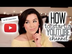 How to Start A Youtube Channel | Makeupbyamarie