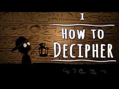 How To Decipher An Ancient Script - Decipherment Club ...