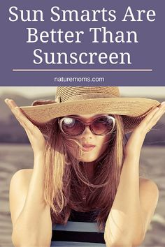 Sun Smarts Are Better Than Sunscreen Pin